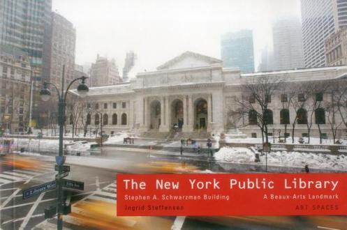 New-York-Public-Library-Stephen-a-Schwartzman-Building-Steffensen-Ingrid-9781857597219