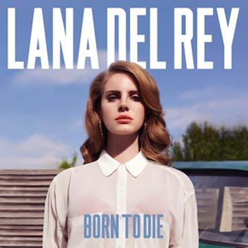 Lana_Born to die