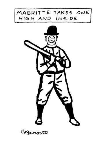 Now that the baseball playoffs are here: my favorite cartoon from The New Yorker. Cartoon by Charles Barsotti.