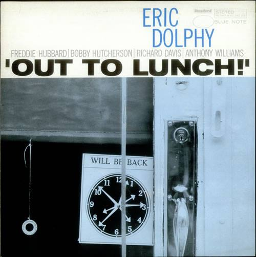 Eric Dolphy: out tolunch!