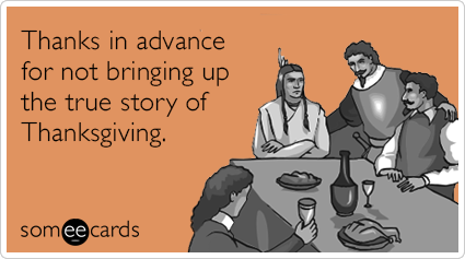 nuVXwTnative-americans-true-story-pilgrims-thanksgiving-ecards-someecards