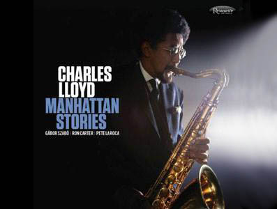 Charles Lloyd: ΜanhattanStories