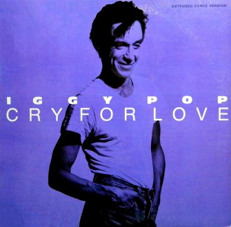 IGGY POP - CRY FOR LOVE