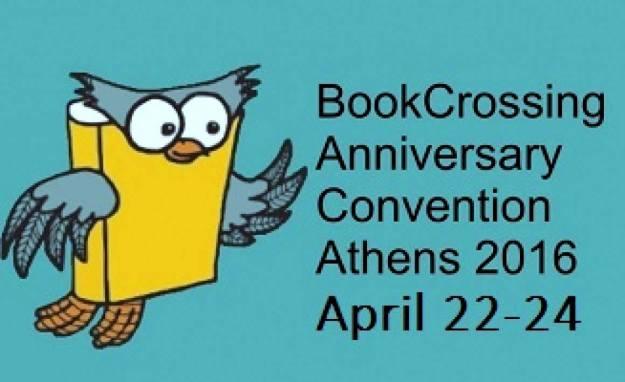 Διεθνές Συνέδριο Bookcrossing Αθήνας 22-24 Απριλίου 2016.