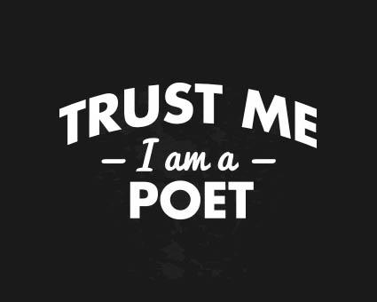 new-trust-me-i-am-a-poet-men-s-t-shirt